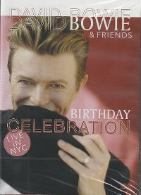 Cover David Bowie & Friends - Birthday Celebration Live NYC [DVD]